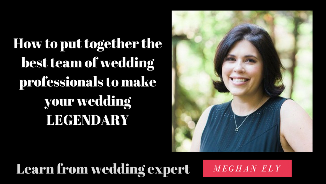 The Business Of Your Wedding 101: How To Work With Kicka$$ Professionals