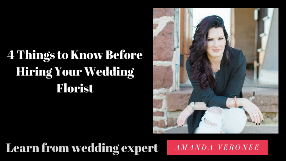 4 Things to Know Before Hiring Your Wedding Florist
