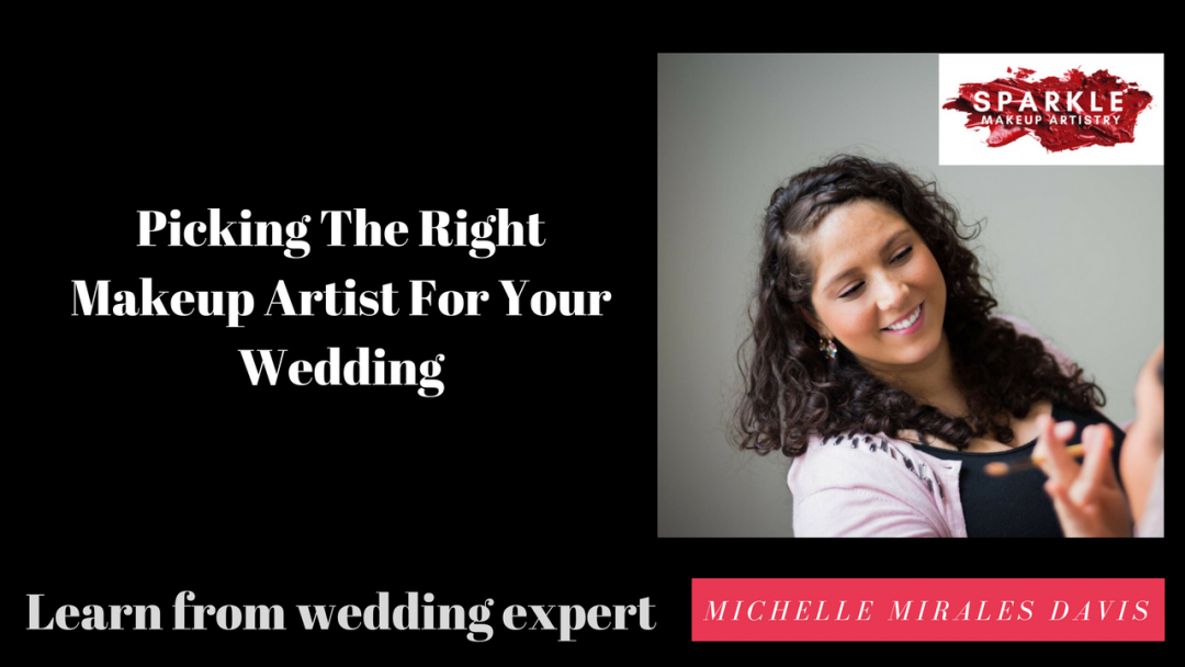 Picking The Right Makeup Artist For Your Wedding