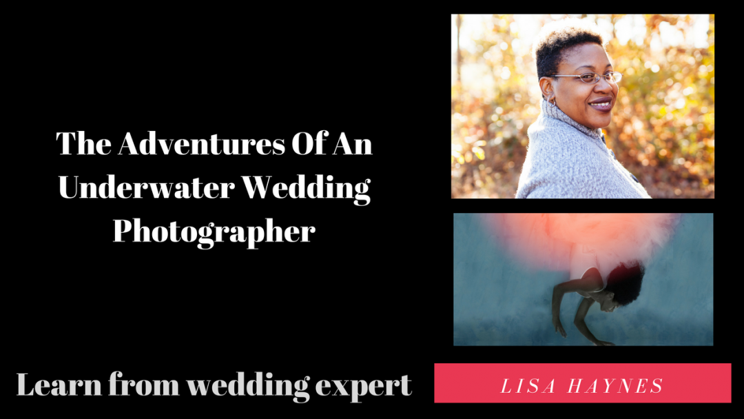 The Adventures Of An Underwater Wedding Photographer