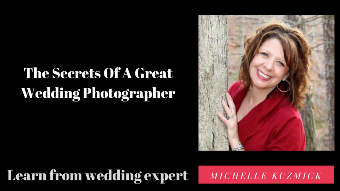 The Secrets Of A Great Wedding Photographer